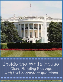 Inside the White House Nonfiction Close Reading Passage and Questions