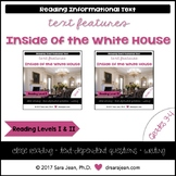 Inside the White House • Reading Comprehension Passages & Questions • RL I & II
