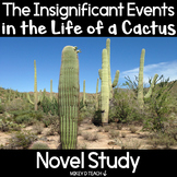 Insignificant Events in the Life of a Cactus Novel Study |