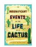 Insignificant Events in the Life of a Cactus Trivia Questions