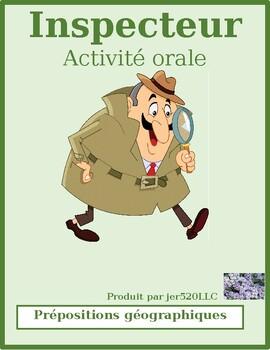 Prépositions avec la géographie French Inspecteur Speaking activity