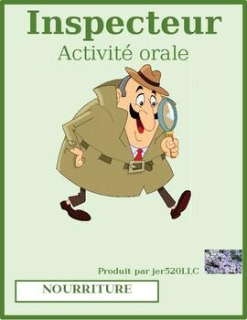 Nourriture (Food) Qu'est-ce qu'il préfère manger Inspecteur Speaking activity