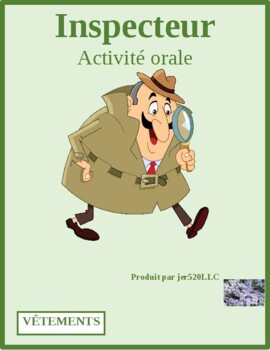 Vêtements (Clothing in French) Inspecteur Speaking activity