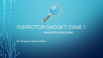 "Inspector Gadget: The Case of the ""Frozen"" Trophy"