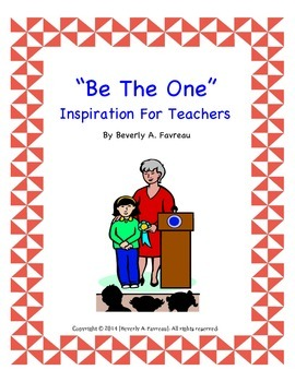 """Inspiration For Teachers """"Be The One"""""""