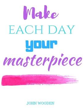 Inspiration: Make Each Day Your Masterpiece