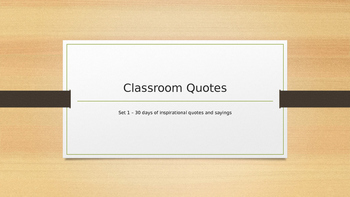 Inspirational 30-Day Classroom Quotes PowerPoint