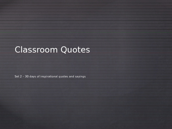 Inspirational 30-Day Classroom Quotes PowerPoint - Set 2