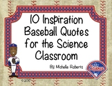 Inspirational Baseball Quotes for the Science Classroom Poster Set