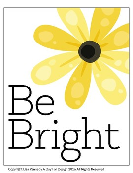 """Inspirational """"Be Bright"""" Poster"""