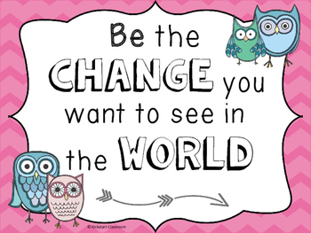 Inspirational 'Be the Change You Want to See in the World' Classroom Poster
