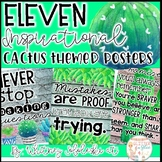 Inspirational Cactus and Succulent Themed Posters (Include