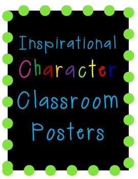Inspirational Character Classroom Poster Set
