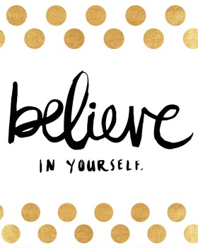 Inspirational Classroom Poster {Believe in Yourself}