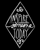Inspirational Classroom Poster {Inspire Someone Today}