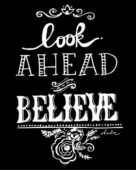 Inspirational Classroom Poster {Look Ahead and Believe}