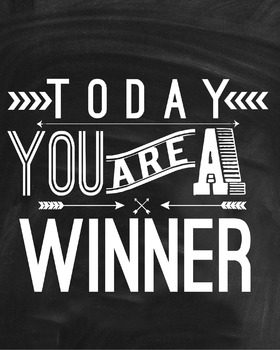 Inspirational Classroom Poster {Today You Are A Winner}