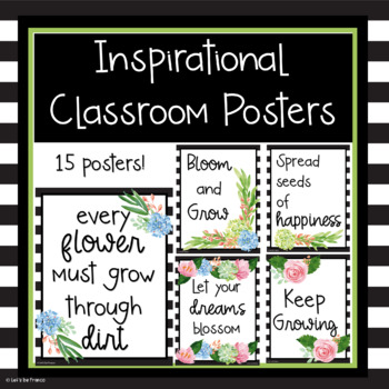 Inspirational Classroom Posters Black, White and Floral