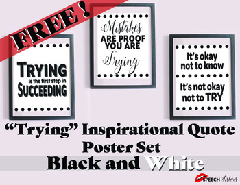 "Inspirational Classroom Posters ""Trying"" Theme Black and White (Freebie!!)"