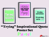 "Inspirational Classroom Posters ""Trying"" Theme Pastel"