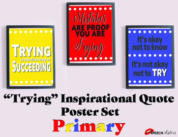 """Inspirational Classroom Posters """"Trying"""" Theme Primary"""