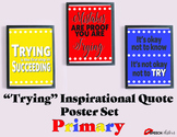 "Inspirational Classroom Posters ""Trying"" Theme Primary"