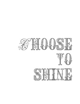 Choose to Shine!  Posters to encourage kindness in the classroom!