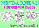 Inspirational Coloring Pages-NEVER GIVE UP, JUST KEEP GOING, BELIEVE