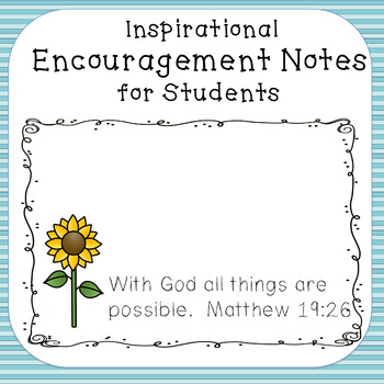inspirational encouragement notes with bible verses by the top of