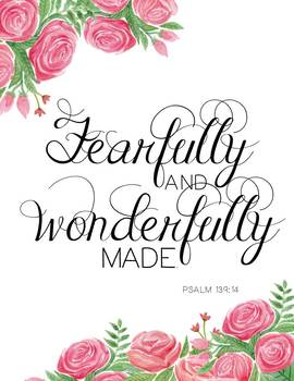 Inspirational Graduation or Mother's Day Quote: Fearfully & Wonderfully Made