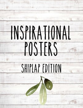 Motivational/Inspirational Posters ~ Shiplap Edition
