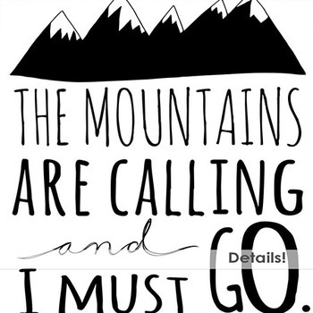 Inspirational Mountain Word Art,Motivational Quote Typography, Inspiring