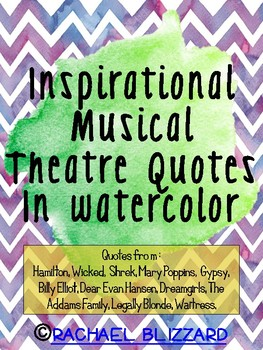 Inspirational Musical Theatre Quotes In Watercolor By Rachael Blizzard