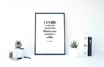Inspirational Poster, A cynic is a man who, when he smells flowers