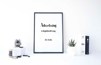 """Inspirational Poster, """"Advertising is legalized lying.- """"H.G. Wells"""""""