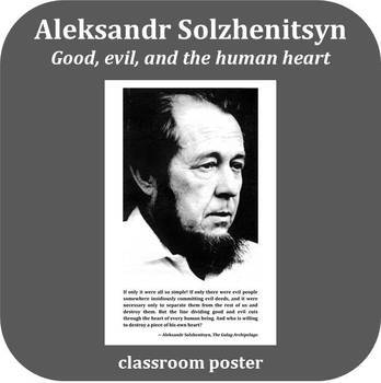 Inspirational Poster: Aleksandr Solzhenitsyn - Evil and the Human Heart