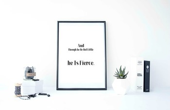 "Inspirational Poster ""And Though he Be But Little, he Is Fierce"""