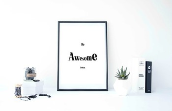"""Inspirational Poster, """"Be Awesome Today."""""""