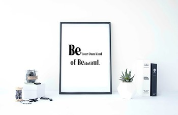 """Inspirational Poster, """"Be Your Own Kind of Beautiful"""""""