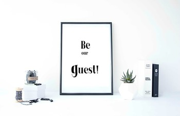 "Inspirational Poster, ""Be our guest!"""