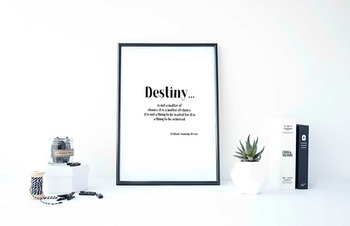 Inspirational Poster, Destiny...is not a matter of chance