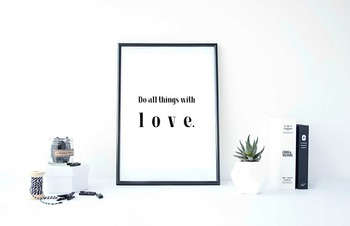 "Inspirational Poster ""Do all things with love."""