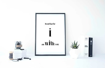 "Inspirational Poster ""Do not fear for i am with you."" -Isaiah-"