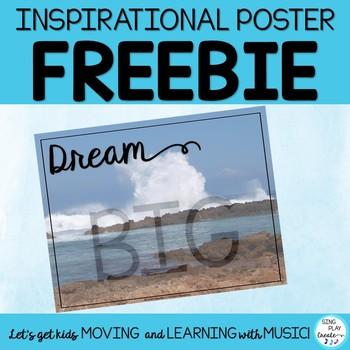 "Inspirational Poster: ""Dream Big"""