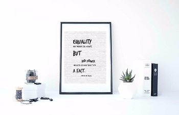 Inspirational Poster, Equality may perhaps be a right, but no power on earth can