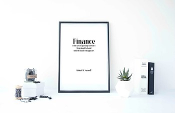 """Inspirational Poster, """"Finance is the art of passing currency from hand"""