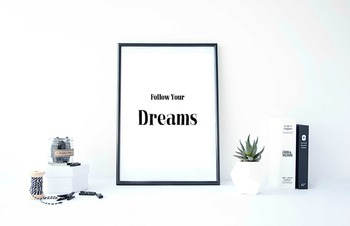 "Inspirational Poster ""Follow Your Dreams"""