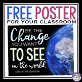 FREE CLASS POSTER: BE THE CHANGE (GANDHI)