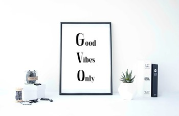 "Inspirational Poster, ""Good Vibes Only"""