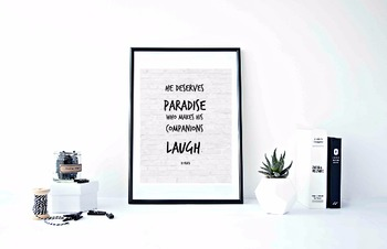 """Inspirational Poster, """"He deserves Paradise who makes his companions laugh."""""""
